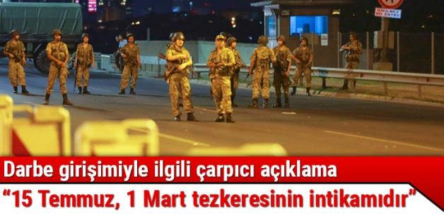 Emekli Kurmay Albay Burcuoğlu: 15 Temmuz, 1 Mart tezkeresinin intikamıdır