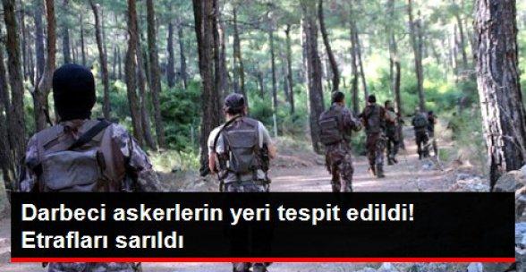Erdoğan'a Suikast Timindeki Firari Askerlerden 5'inin Yeri Tespit Edildi!