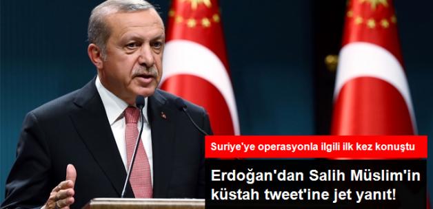 Erdoğan'dan Salih Müslim'e Suriye Yanıtı: Siz Ne Olacağınızın Hesabını Yapın