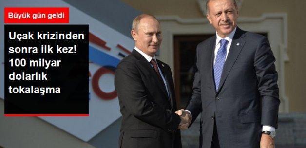 Erdoğan ve Putin Bir Araya Geliyor! 100 Milyar Dolarlık Tokalaşma