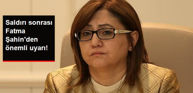 Fatma Şahin Twitter'dan Provokasyon Uyarısı Yaptı