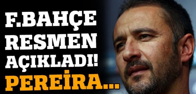 Fenerbahçe'den flaş Pereira açıklaması!