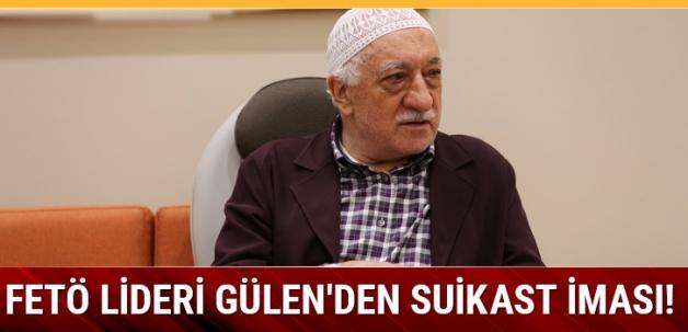 FETÖ lideri Gülen'den suikast iması!