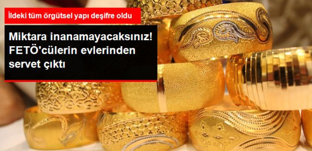 FETÖ'cülerin Evlerinden 200 Bin Dolar Para ile 60 Adet Altın Bilezik Çıktı