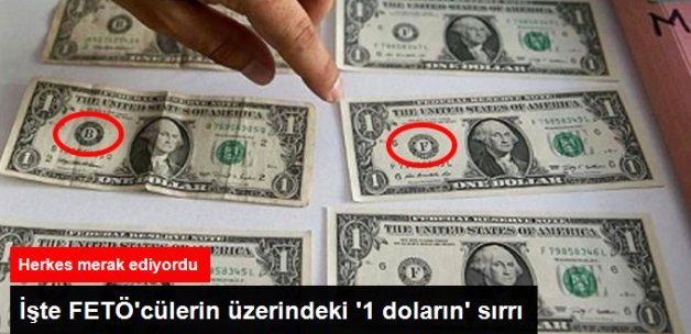FETÖ'cülerin Üzerindeki '1 Doların' Sırrı