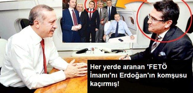 FETÖ İmamı Adil Öksüz'ü Erdoğan'ın Komşusu Kaçırmış!
