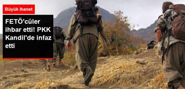 FETÖ, Kandil'deki Muhbirleri İhbar Etti, PKK İnfaz Etti