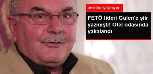 FETÖ Lideri Gülen'e Şiir Yazan Rıfat Sayar Gözaltına Alındı