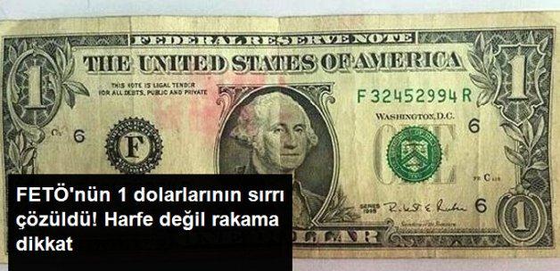 FETÖ'nün 1 Dolarlarının Sırrı Çözüldü!