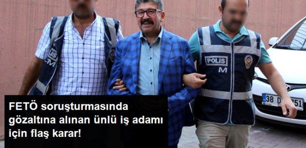 FETÖ Soruşturmasında Hacı Boydak Serbest Bırakıldı