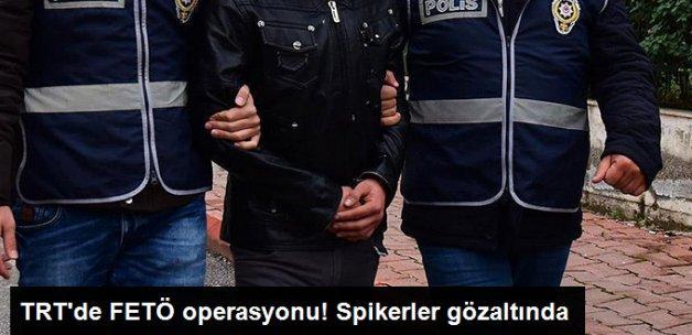 FETÖ Soruşturmasında TRT Çalışanı 42 Kişi Gözaltına Alındı