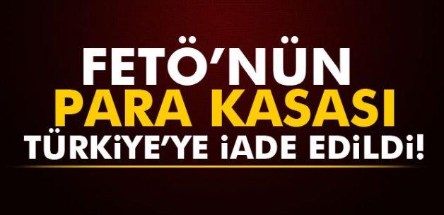 FETÖ'nün para kasası Türkiye'ye iade edildi