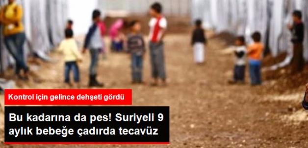 Gaziantep'te Suriyeli 9 Aylık Bebek Tecavüze Uğradı