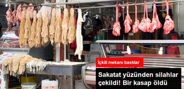Gaziantep'te Kasapların Sakatat Kavgasında Bir Kişi Öldü