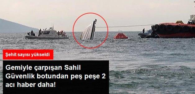 Gemiyle Çarpışıp Batan Sahil Güvenlik Botunda Şehit Sayısı 3'e Çıktı