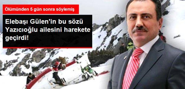 Gülen'in Sözleri Yazıcıoğlu Ailesini Harekete Geçirdi