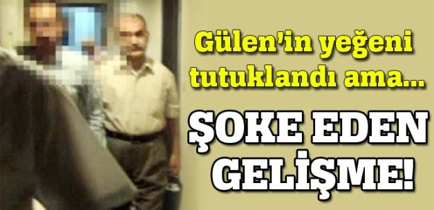 Gülen'in yeğeni tutuklandı, ele geçirilenler ise şoke etti