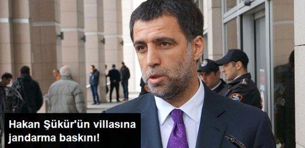 Hakan Şükür'ün Villasına Jandarma Baskını