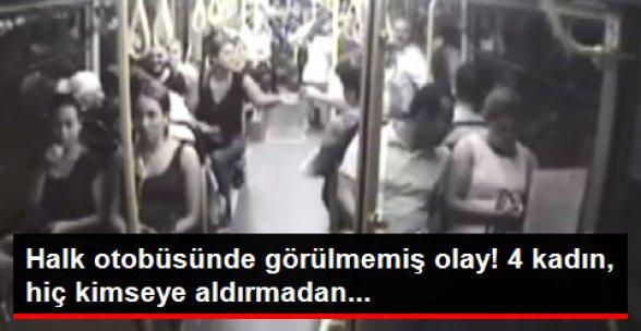 Halk Otobüsünde İlginç Olay! 4 Kadın Yolculardan İçki Parası Topladı