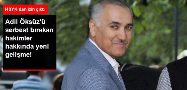 HSYK'dan Adil Öksüz'ü Bırakan Hakimlere Soruşturma İzni