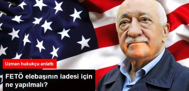 Hukukçu Bahadır Erdem Gülen'in Nasıl İade Edileceğini Anlattı
