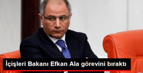 İçişleri Bakanı Efkan Ala Görevini Bıraktı