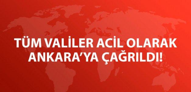 İçişleri Bakanlığı Tüm Valileri Acil Olarak Ankara'ya Çağırdı!