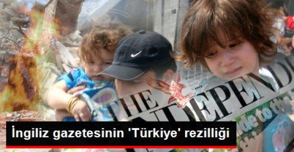 İngiliz Gazetesinin 'Türkiye' Rezilliği!