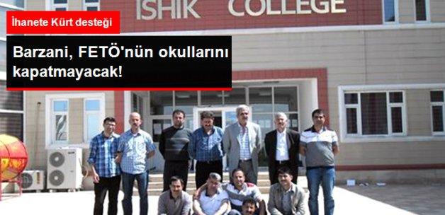 Irak Kürt Yönetimi FETÖ'nün İhanet Okullarını Kapatmayacak