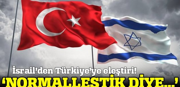 İsrail'den Türkiye'nin Gazze'ye yönelik açıklamalarına eleştiri