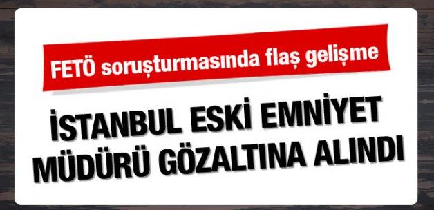 İstanbul eski Emniyet Müdürü Hüseyin Çapkın'a FETÖ gözaltısı