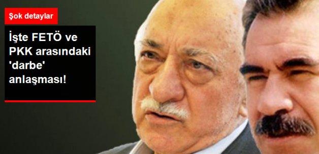İşte FETÖ ve PKK Arasındaki 'Darbe' Anlaşmasının Detayları!
