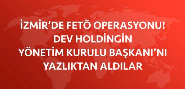 İzmir'de Kavuklar Grup'a FETÖ Operasyonu: 7 Gözaltı