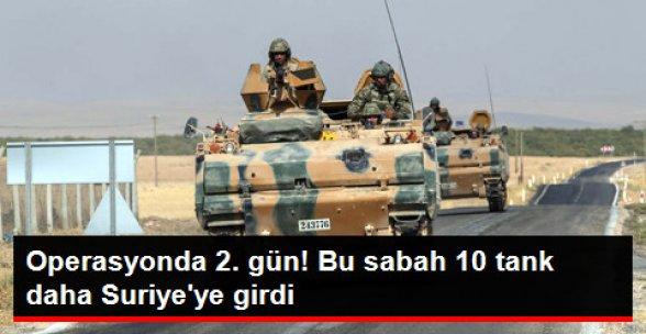 Karkamış Sınırındaki 10 Tank Daha Bu Sabah Suriye'ye Girdi