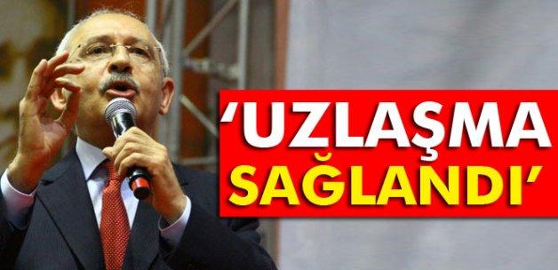 Kılıçdaroğlu: 'Uzlaşma sağlandı'