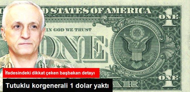 Korgenerali 1 Dolar Yaktı: Dış Göreve Gittiğimizde Bulundururuz