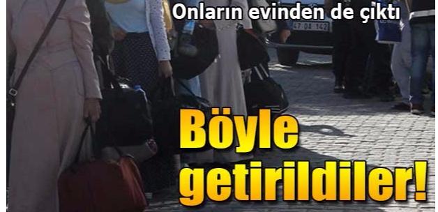 Mardin'de FETÖ'nün 'Ablaları ve abileri' adliyeye sevk edildi