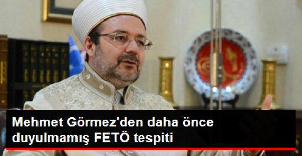 Mehmet Görmez FETÖ'nün Kullandığı 3 Açığı Anlattı