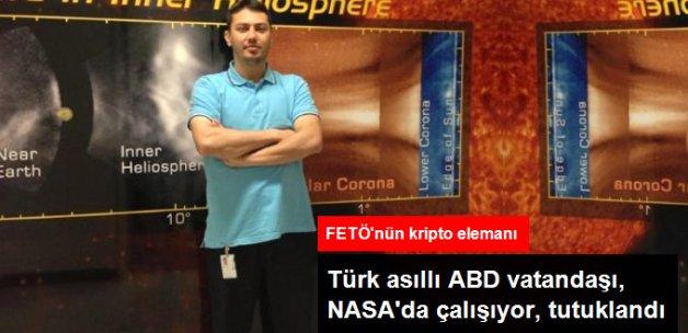 NASA'da Çalışan Türk Asıllı Bir ABD Vatandaşı Darbeden Tutuklandı
