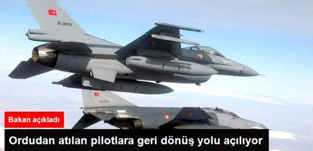 Ordudan Atılan Pilotlara Geri Dönüş Yolu Açılıyor