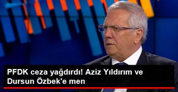 PFDK, Aziz Yıldırım'a 120 Gün, Dursun Özbek'e 45 Gün Hak Mahrumiyeti Verdi