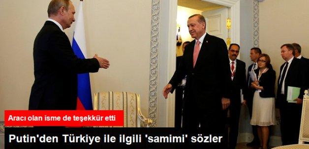 Putin: Türkiye ile Samimi Bir Gayret İçindeyiz