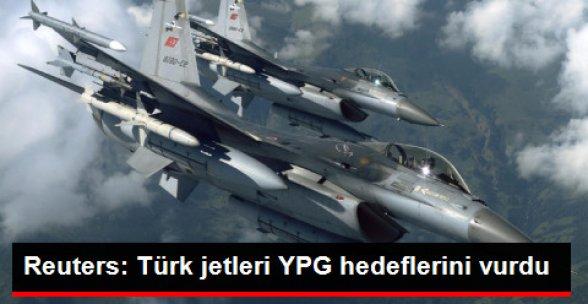Reuters: Türk Jetleri YPG Hedeflerini Vurdu