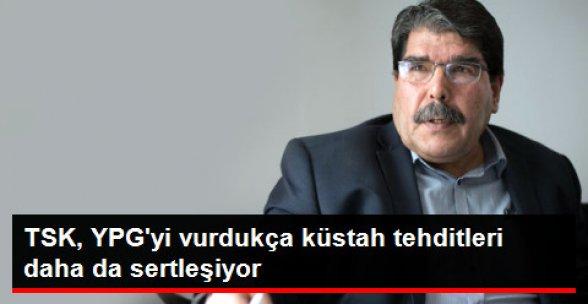Salih Müslim'den Türkiye'ye Küstah Tehdit!