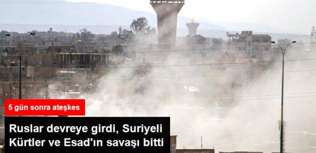 Suriyeli Kürtlerle Esad'ın 5 Günlük Savaşı Rus Arabuluculuğuyla Sona Erdi