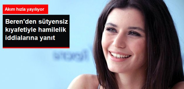 """Sütyensiz Görüntülenen Beren Saat'ten """"Hamile Değilim"""" Pozu"""
