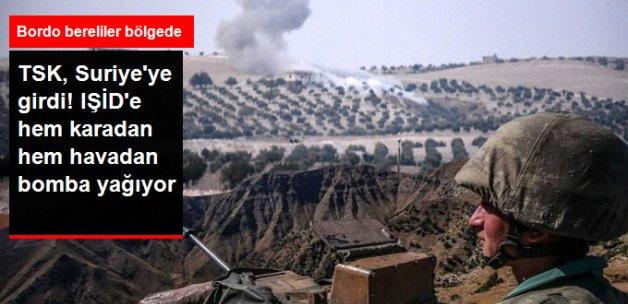 TSK, Suriye'ye Askeri Harekat Başlattı! IŞİD'e Bomba Yağıyor