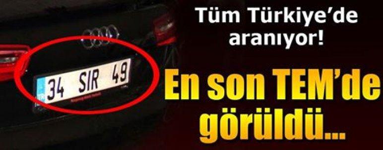 Tüm Türkiye'de aranıyor! En son TEM'de görüldü...