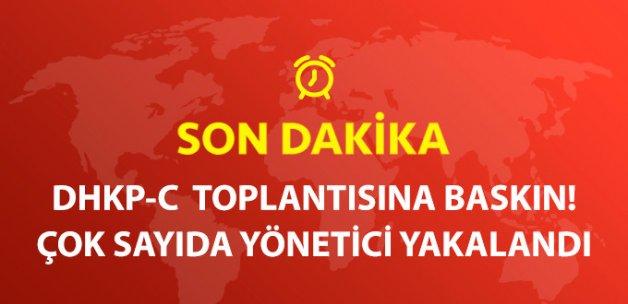 Üst Düzey DHKP-C'lilere Toplantı Sırasında Baskın
