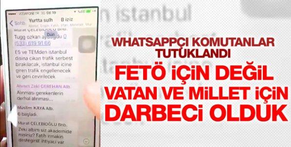 'Whatsapp'çı komutanlar tutuklandı
